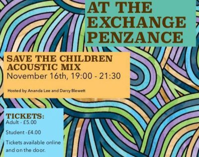 Acoustic evening at The Exchange, Penzance in aid of Save The Children